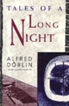 Tales of a Long Night by Alfred Döblin