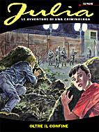 Julia n.155: Oltre il confine by Giancarlo…