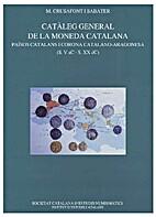 Catàleg general de la moneda catalana :…