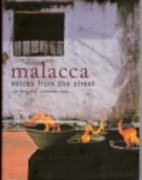 Malacca: Voices from the Street by Huck Chin…