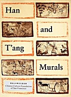 Han and T'ang Murals: Discovered in…