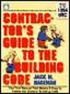 Contractor's guide to the building code by…