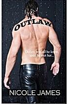 Outlaw (Evil Dead MC, #1) by Nicole James