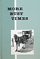 More Busy Times by Lin Souliere