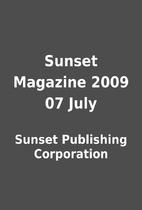 Sunset Magazine 2009 07 July by Sunset…