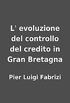 L' evoluzione del controllo del credito…