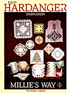 Enjoy Hardanger Embroidery Millie's Way by…