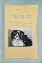 Your Aging Pet: Making the Senior Years…