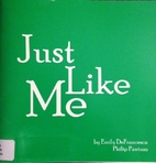 Just Like Me by Emily DeFrancesca