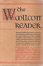 The Woollcott reader; bypaths in the realms…