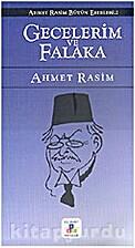Ahmet Rasim Bütün Eserleri 2 / Gecelerim…