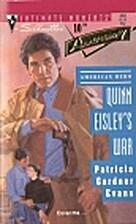 Quinn Eisley's War by Patricia Gardner Evans