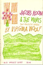 Jacob's Room & The Waves: Two complete…