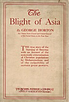 The Blight of Asia by George Horton