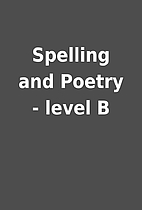 Spelling and Poetry - level B