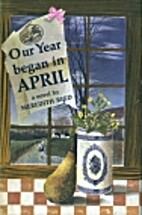 Our Year Began in April by Meredith Reed