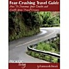 Fear-Crushing Travel Guide by Farnoosh Brock