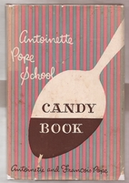 Antoinette Pope School candy book by…