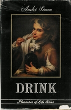 Drink by Andre L. Simon