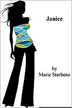 Janice by Marie Sterbenz