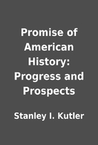 Promise of American History: Progress and…
