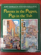 Parents in the Pigpen, Pigs in the Tub by…