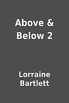 Above & Below 2 by Lorraine Bartlett