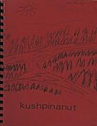 Kushpinanut by Marie-Aimee Vollant