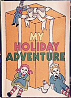 My Holiday Adventure by George Davie