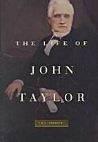 The Life of John Taylor by B.H. Roberts