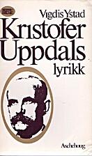 Kristofer Uppdals lyrikk (Meta serie)…