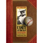 Casey at the Bat [video] by Ernest L. Thayer