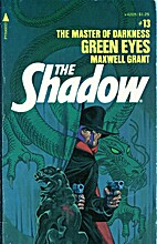 Green Eyes (The Shadow, #13) by Maxwell…