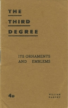 The Third Degree by William Harvey