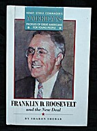 Franklin D. Roosevelt and the New Deal…