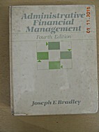 Administrative Financial Management. by…