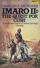 The Quest for Cush: Imaro II by Charles R.…