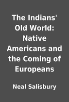 The Indians' Old World: Native…
