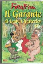Il Garante Di Lady Chatterley by Giorgio…