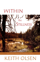 Within the Stillness: One Family's Winter on…