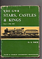 The GWR Stars,Castles & Kings Part 1 1906 -…