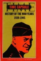 Time Capsule: History of the War Years…