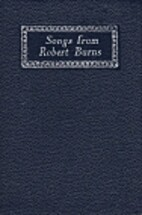 Songs from Robert Burns by Robert Burns