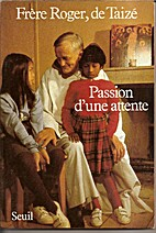 Passion d'une attente : journal, 6e volume,…