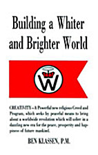 Building a Whiter and Brighter World by Ben…