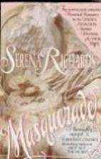 Masquerade by Serena Richards