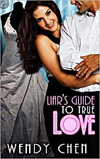Liar's Guide to True Love by Wendy Chen