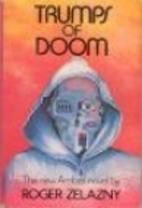 Trumps of Doom by Roger Zelazny