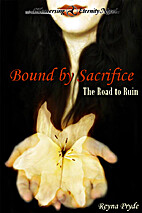 Bound by Sacrifice: The Road to Ruin (Book…