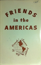 Friends in the Americas by Francis B. Hall